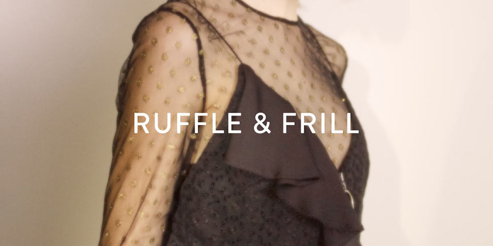 ruffle&frill